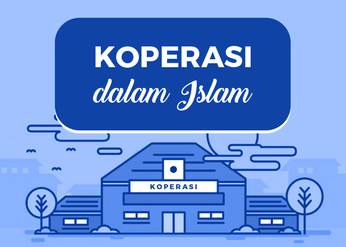 Hukum Koperasi dalam Islam