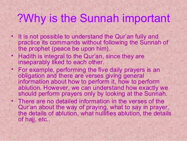 What Is Sunnah And Hadith?  Importance Of Sunnah And