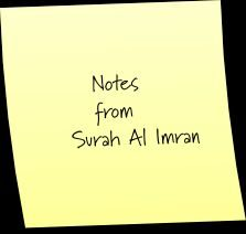 O! People of the Book – Notes from Surah Imran