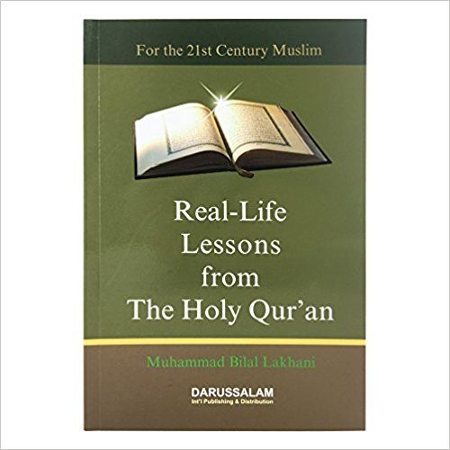 Real life lessons from Holy Quran