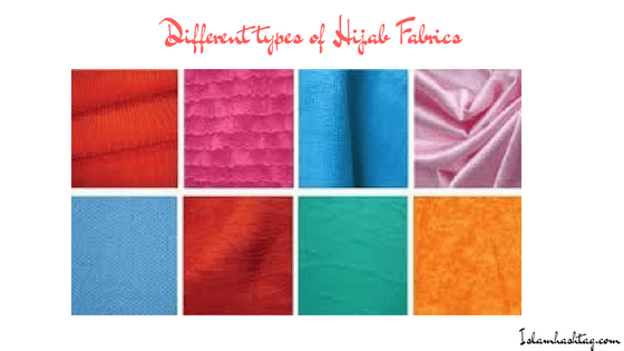 The Different Types Of Hijab Fabrics