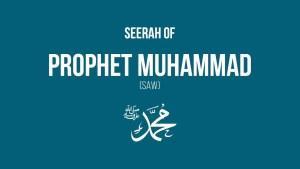 Seerah of Prophet Muhammad