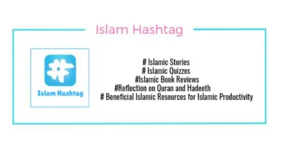Islam Hashtag-Stories,Videos,Books and Quiz on Islam. - Islam Hashtag