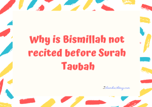 Bismillah not read before surah tauba