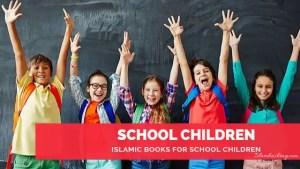 Islamic Books for School Children