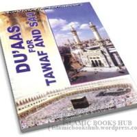 Duaas For Tawaf And Sai by Shaykh Shah Hakeem Akhtar