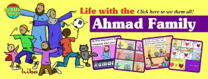 Life with the Ahmad Family Comics by Hiba Magazine - Islamic Comics