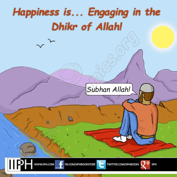 Happiness is Dhikr (Remembrance) of Allah - Islamic Illustrations (Islamic Comics)