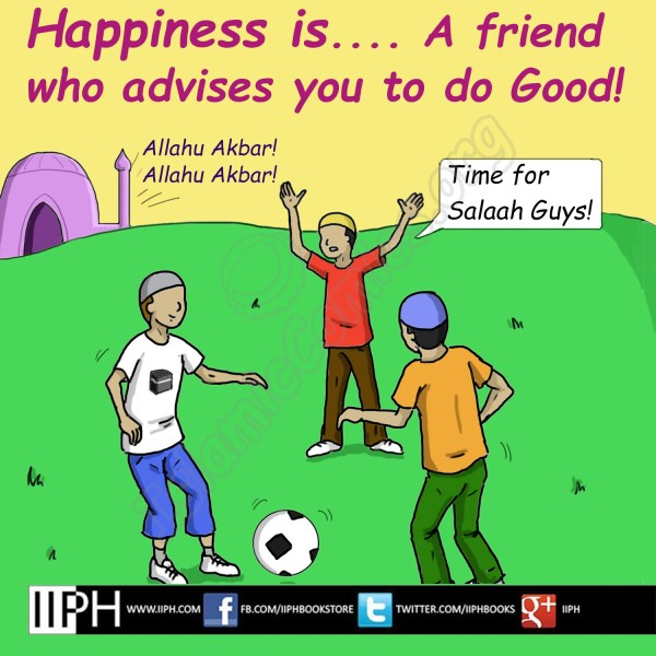 Happiness is a friend who advises you to do good - Islamic Illustrations (Islamic Comics)
