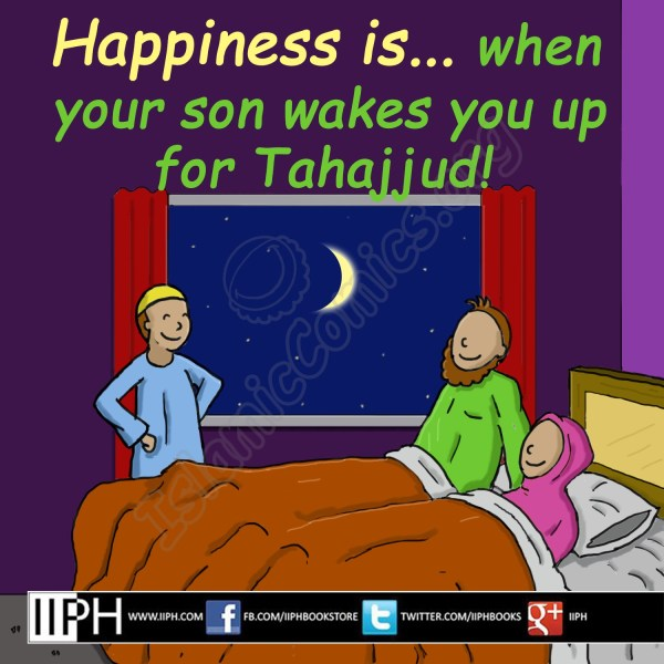 Happiness is when your son wakes you up for Tahajjud - Islamic Illustrations (Islamic Comics)