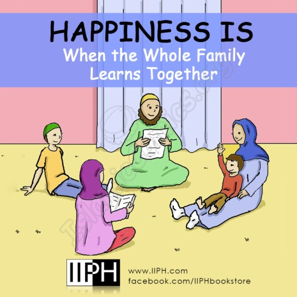 Happiness is when the whole family learns together - Islamic Illustrations (Islamic Comics)