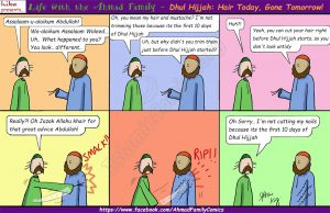 Dhul Hijjah - Hair Today, Gone Tomorrow (Ahmad Family Comic)