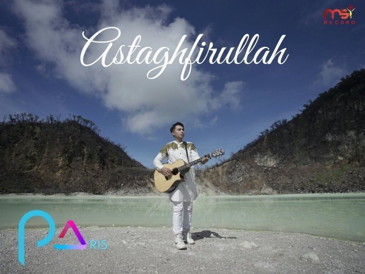 Didukung Personal Ungu Band, Paris Rilis Lagu 'Astaghfirullah'