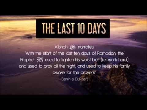the last 10 days o Ramadan