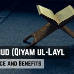 Tahajjud Prayer – Qayam Ul-Layal [Significance and Benefits]