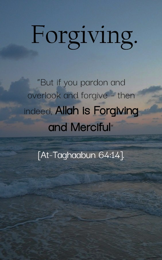 Forgiving - Islamic Quotes in Englsih