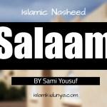 Salaam – Sami Yousuf (Lyrics)