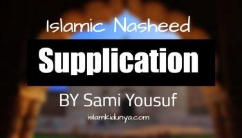 Supplication - Sami Yusuf (Lyrics)