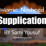 Supplication – Sami Yusuf (Lyrics)