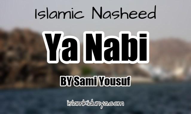 Ya Nabi – Sami Yousuf (Lyrics)