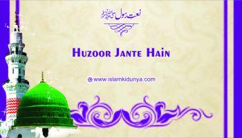 Huzoor Jaante Hain Naat Lyrics