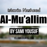 Al-Mu'allim by Sami Yousuf (Lyrics)