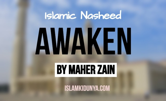 Awaken - Maher Zain (Lyrics)