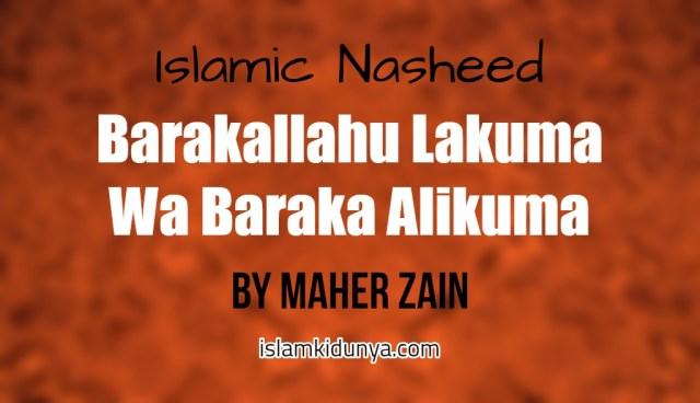 Barakallahu Lakuma Wa Baraka Alikuma - Maher Zain (Lyrics)