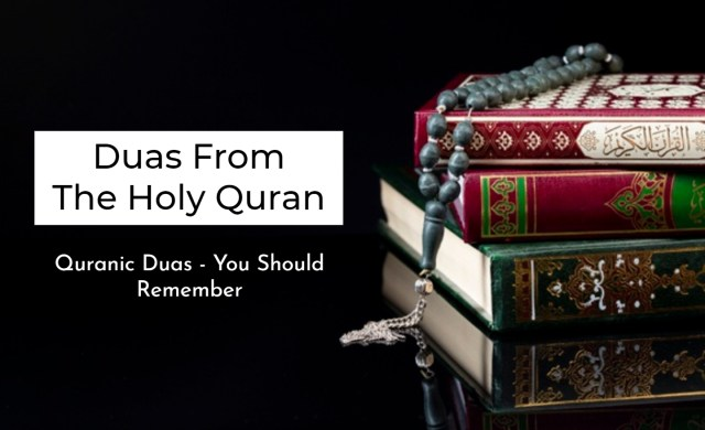 Important Duas From The Holy Quran | Quranic Duas