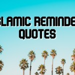 25+ Best Islamic Reminder Images | Islamic Reminder Quotes
