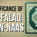 Significance of Surah Al-Falaq and An-Naas