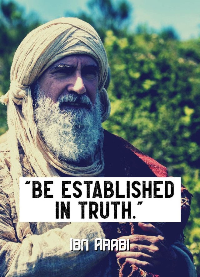 Inspirational & Spirtual Quotes by Ibn Arabi - Ibn Arabi Sayings in English