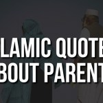 Islamic Quotes about Parents with Images – Respecting Parents Quotes