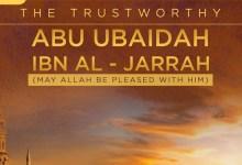 Photo of Kisah Abu Ubaidah Membunuh Ayah Kandungnya Sendiri