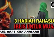 Photo of Nasihat Iblis Kepada Nabi Musa as