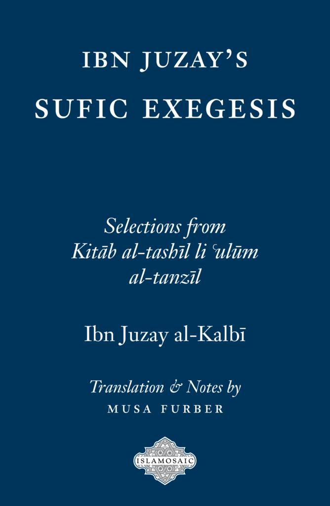 Ibn Juzay's Sufic Exegesis [eBook]