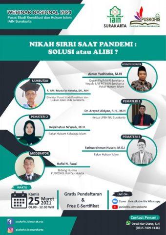 "PUSKOHIS IAIN Surakarta Adakan Seminar Nasional Bertajuk ""Nikah Sirri Saat Pandemi, Solusi atau Alibi"""