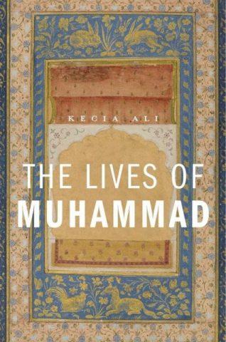 Biografi Nabi Muhammad yang Tidak Tunggal dan Tidak Selesai