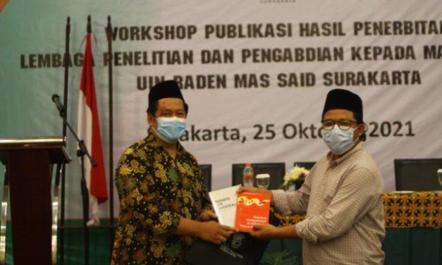Perkuat Produk Pengetahuan, LP2M UIN Surakarta Gelar Workshop Penerbitan