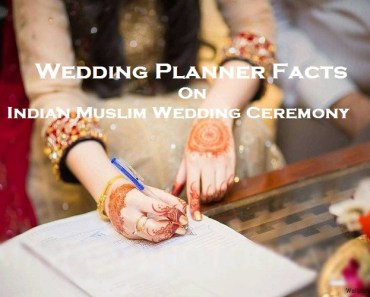 Wedding Planner Facts On Indian Muslim Wedding Ceremony_Islam Sunnat