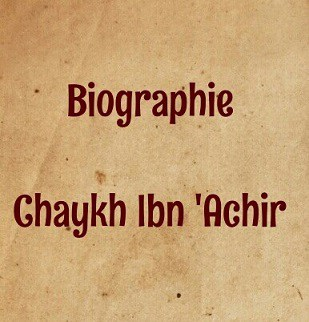Biographie Ibn 'Achir