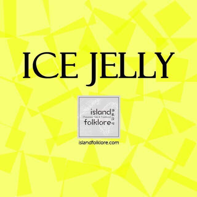 Ice Jelly