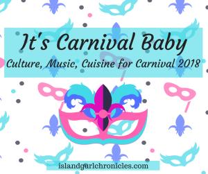 Carnival 2018 Culture Music Cuisine