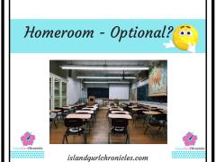 Was Homeroom Optional?