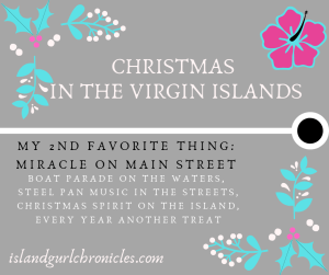 Miracle on Main Street - My 2nd Favorite Thing - Christmas in the Virgin Islands