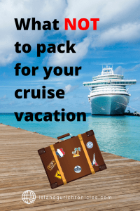 What not to pack for your cruise vacation