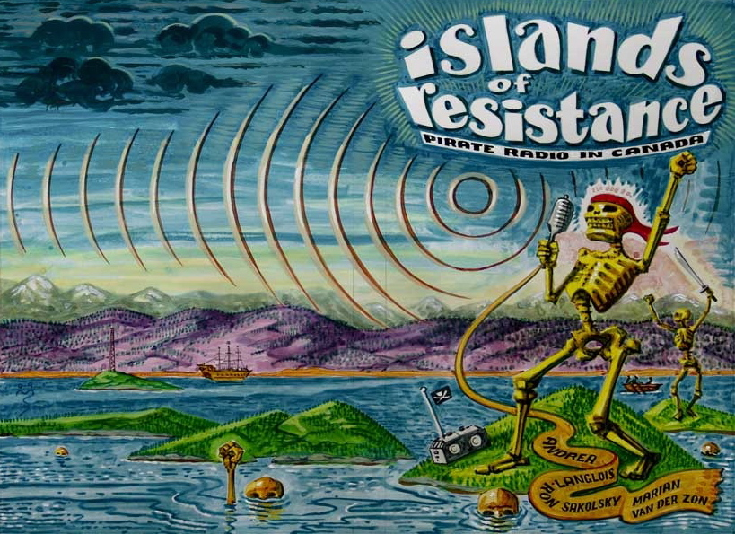The book is entitled, Islands of Resistance: Pirate Radio in Canada
