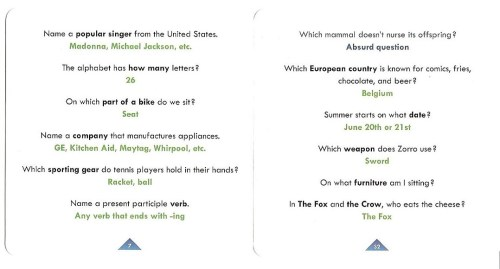 Sampling of questions - from the somewhat tricky to the downright silly.