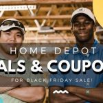 Home Depot Deals & Coupons For Black Friday 2019