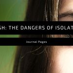 Journal Pages | Laish: The Dangers of Isolation